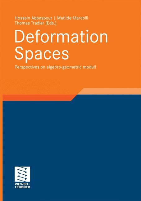 Deformation Spaces | Abbaspour / Marcolli / Tradler | 2010, 2014 | Buch (Cover)