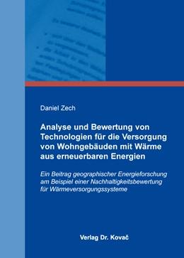 Abbildung von Zech   Analyse und Bewertung von Technologien für die Versorgung von Wohngebäuden mit Wärme aus erneuerbaren Energien   2015   Ein Beitrag geographischer Ene...   12