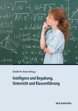 Abbildung von Rost | Intelligenz und Begabung, Unterricht und Klassenführung | 1. Auflage | 2015 | beck-shop.de