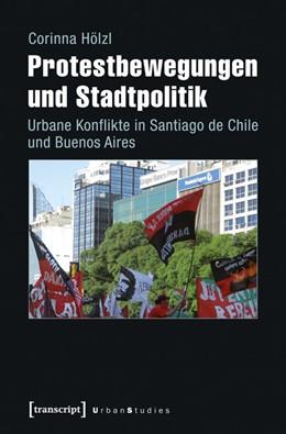 Abbildung von Hölzl | Protestbewegungen und Stadtpolitik | 2015