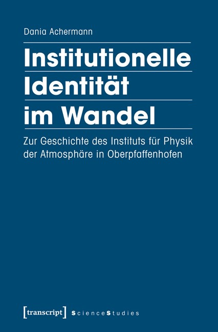 Institutionelle Identität im Wandel | Achermann, 2016 | Buch (Cover)