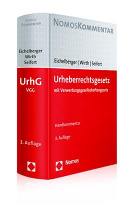 Abbildung von Eichelberger / Wirth / Seifert | Urheberrechtsgesetz: UrhG | 3. Auflage | 2019 | mit Verwertungsgesellschafteng...