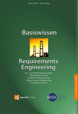 Abbildung von Pohl / Rupp   Basiswissen Requirements Engineering   4., überarbeitete Auflage   2015   Aus- und Weiterbildung nach IR...