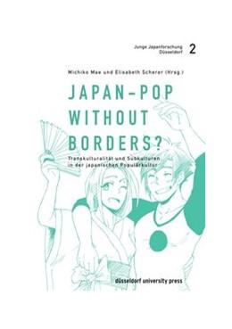 Abbildung von Mae / Scherer | Japan-Pop without borders? | 1. Auflage | 2015 | 2 | beck-shop.de