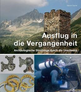 Abbildung von Sauter / Oppler   Ausflug in die Vergangenheit   2015   Archäologische Streifzüge durc...