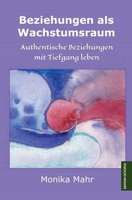 Abbildung von Mahr | Beziehungen als Wachstumsraum | 1. Auflage | 2015 | beck-shop.de