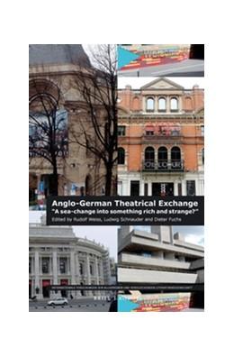 Abbildung von Anglo-German Theatrical Exchange   1. Auflage   2015   181   beck-shop.de