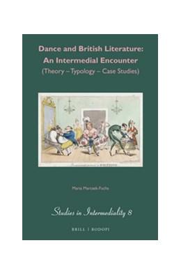 Abbildung von Marcsek-Fuchs   Dance and British Literature: An Intermedial Encounter   2015   (Theory - Typology - Case Stud...   8