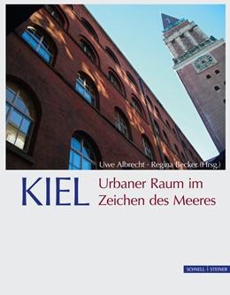 Abbildung von Albrecht / Becker   KIEL. Urbaner Raum im Zeichen des Meeres   1. Auflage   2015   beck-shop.de