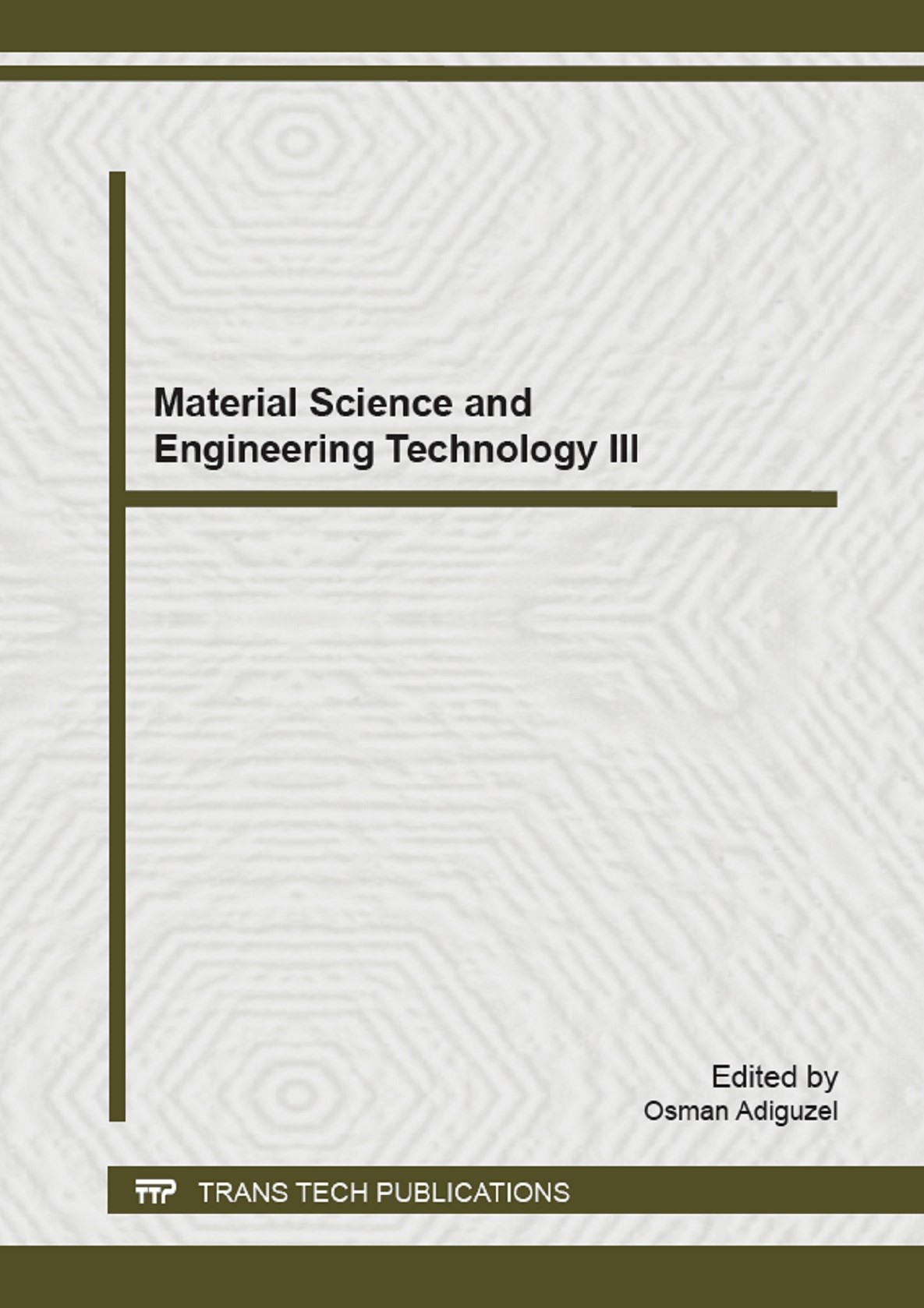Material Science and Engineering Technology III | Adiguezel, 2015 | Buch (Cover)