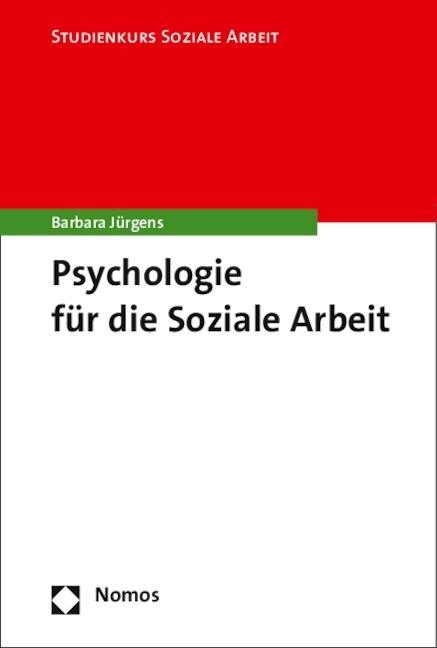 Psychologie für die Soziale Arbeit | Jürgens, 2015 | Buch (Cover)