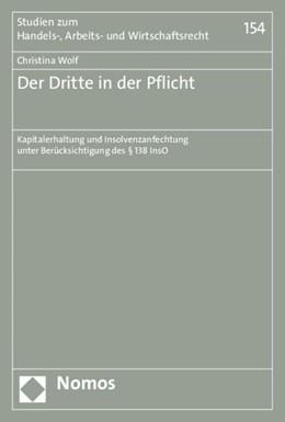Abbildung von Wolf | Der Dritte in der Pflicht | 2015 | Kapitalerhaltung und Insolvenz... | 154