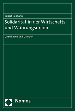 Abbildung von Rebhahn | Solidarität in der Wirtschafts- und Währungsunion | 1. Auflage | 2015 | beck-shop.de