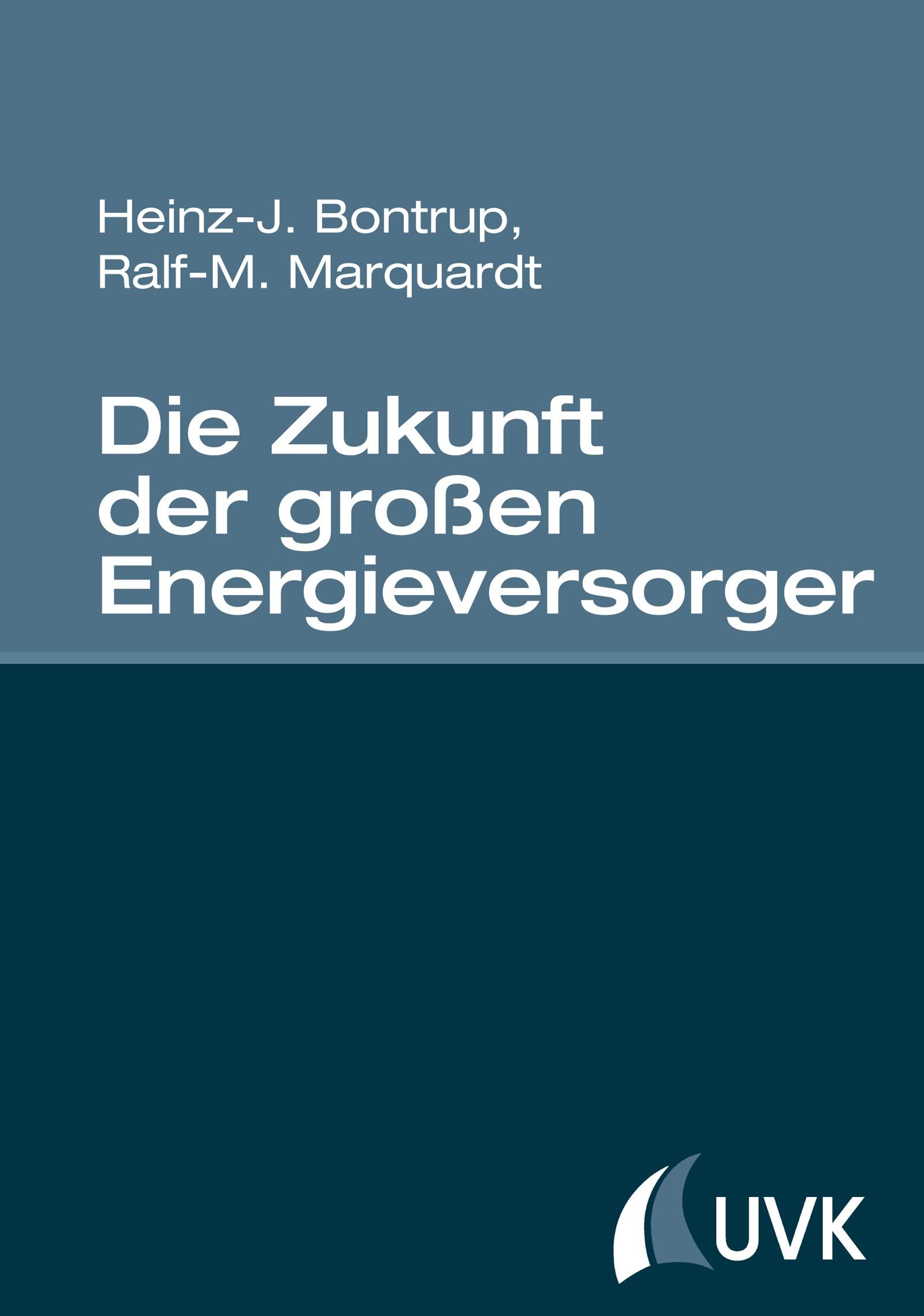 Die Zukunft der großen Energieversorger | Bontrup / Marquardt, 2015 | Buch (Cover)