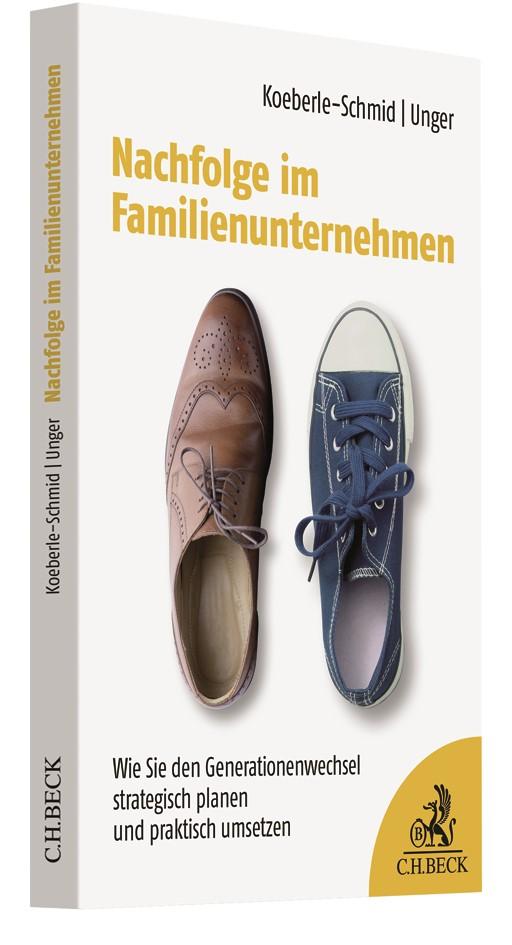 Nachfolge im Familienunternehmen | Koeberle-Schmid / Unger, 2019 | Buch (Cover)