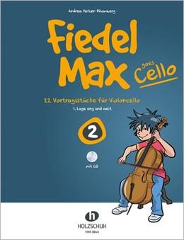 Abbildung von Holzer-Rhomberg   Fiedel-Max goes Cello 2     22 Vortragsstücke für Violonce...