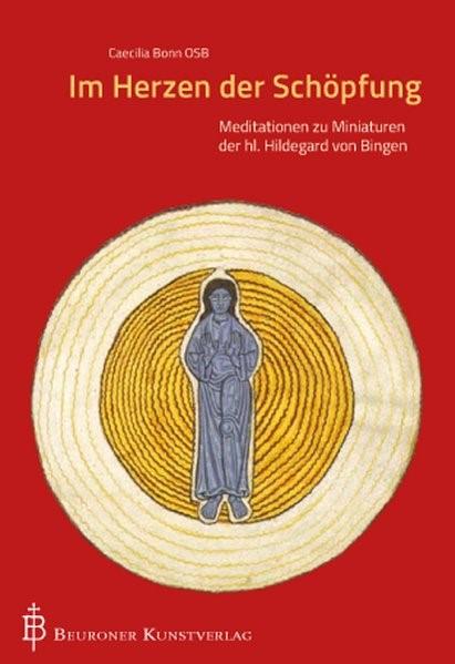 Im Herzen der Schöpfung | Bonn, 2013 | Buch (Cover)