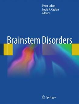 Abbildung von Urban / Caplan | Brainstem Disorders | 2011