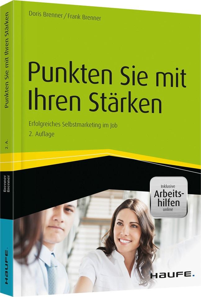 Punkten Sie mit Ihren Stärken - inkl. Arbeitshilfen online | Brenner / Brenner | 2. Auflage, 2015 | Buch (Cover)