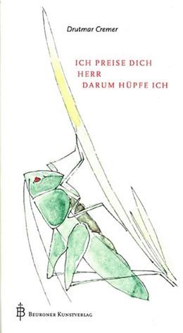 Abbildung von Cremer / Uehlein   Ich preise dich, Herr, darum hüpfe ich   13. Auflage   2014   beck-shop.de