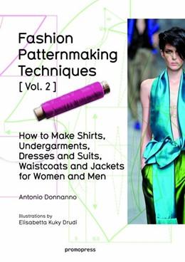 Abbildung von Donnanno | Fashion Patternmaking Techniques Vol. 2 | 2016 | How to Make Shirts, Undergarme...