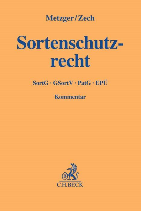 Sortenschutzrecht | Metzger / Zech, 2016 | Buch (Cover)
