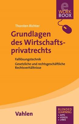 Abbildung von Richter | Grundlagen des Wirtschaftsprivatrechts | 2016 | Falllösungstechniken, Gesetzli...