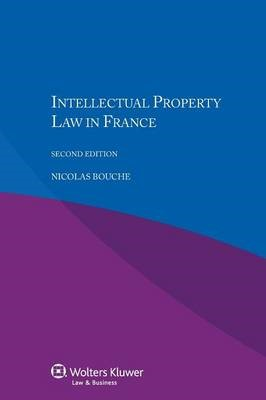 Intellectual Property Law in France | Bouche, 2014 (Cover)