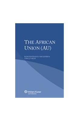 Abbildung von Magliveras / Naldi | The African Union (AU) | 1. Auflage | 2014 | beck-shop.de