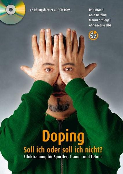 Doping - Soll ich oder soll ich nicht? | Brand / Berding / Schlegel, 2012 | Buch (Cover)