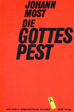 Abbildung von Most / Maidhof-Christig | Die Gottespest | 1992 | und andere religionskritische ...