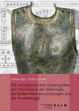 Abbildung von Egg / Kramer | Die hallstattzeitlichen Fürstengräber von Kleinklein in der Steiermark: die beiden Hartnermichelkogel und der Pommerkogel | 1. Auflage | 2016 | 125 | beck-shop.de