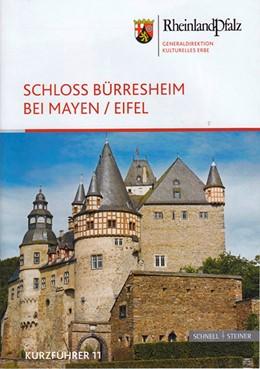 Abbildung von Wirtler | Schloss Bürresheim bei Mayen/Eifel | 2015 | Kurzführer 11 | 2480