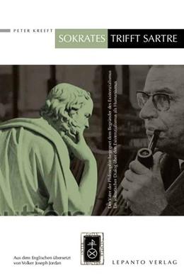 Abbildung von Kreeft   Sokrates trifft Sartre   2013