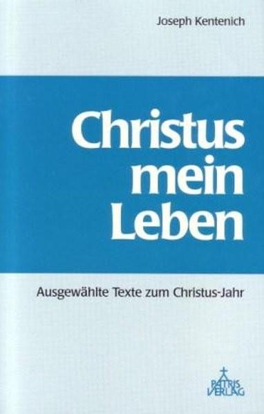 Christus mein Leben   Boll / Buesge / Wolf   3. Auflage, 1997   Buch (Cover)