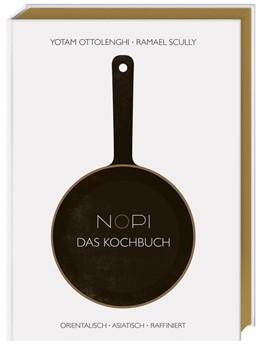 Abbildung von Ottolenghi | NOPI - Das Kochbuch | 1. Auflage | 2015 | beck-shop.de