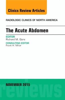 Abbildung von Gore | The Acute Abdomen, An Issue of Radiologic Clinics of North America | 2015 | 53-6