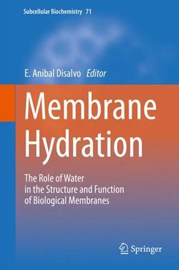 Abbildung von Disalvo | Membrane Hydration | 1. Auflage | 2015 | 71 | beck-shop.de