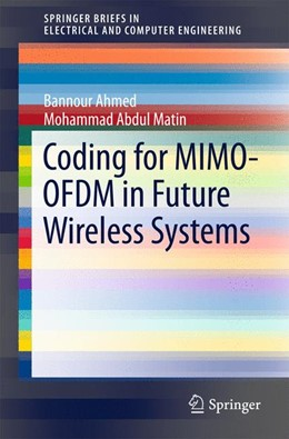 Abbildung von Ahmed / Abdul Matin | Coding for MIMO-OFDM in Future Wireless Systems | 2015 | 2015