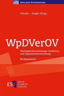 Abbildung von Preuße / Zingel (Hrsg.) | WpDVerOV | 2015 | Wertpapierdienstleistungs-Verh...