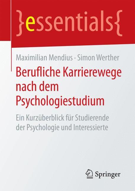 Berufliche Karrierewege nach dem Psychologiestudium | Mendius / Werther | 2015, 2015 | Buch (Cover)