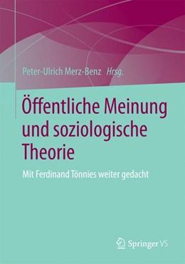 Abbildung von Merz-Benz | Öffentliche Meinung und soziologische Theorie | 2015 | 2015 | Mit Ferdinand Tönnies weiter g...