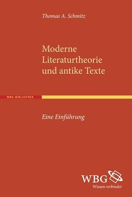 Abbildung von Schmitz | Moderne Literaturtheorie und antike Texte | 2015 | Eine Einführung