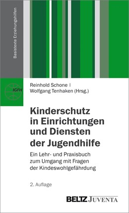 Abbildung von Schone / Tenhaken   Kinderschutz in Einrichtungen und Diensten der Jugendhilfe   2. Auflage   2015   beck-shop.de