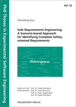 Abbildung von Guo / | Safe Requirements Engineering: A Scenario-based Approach for Identifying Complete Safety-oriented Requirements. | 1. Auflage | 2015 | 52 | beck-shop.de