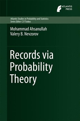 Abbildung von Ahsanullah / Nevzorov | Records via Probability Theory | 1. Auflage | 2015 | 6 | beck-shop.de