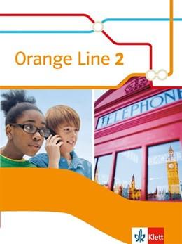 Abbildung von Haß | Orange Line 2. Schülerbuch (fester Einband) | 1. Auflage | 2015 | beck-shop.de