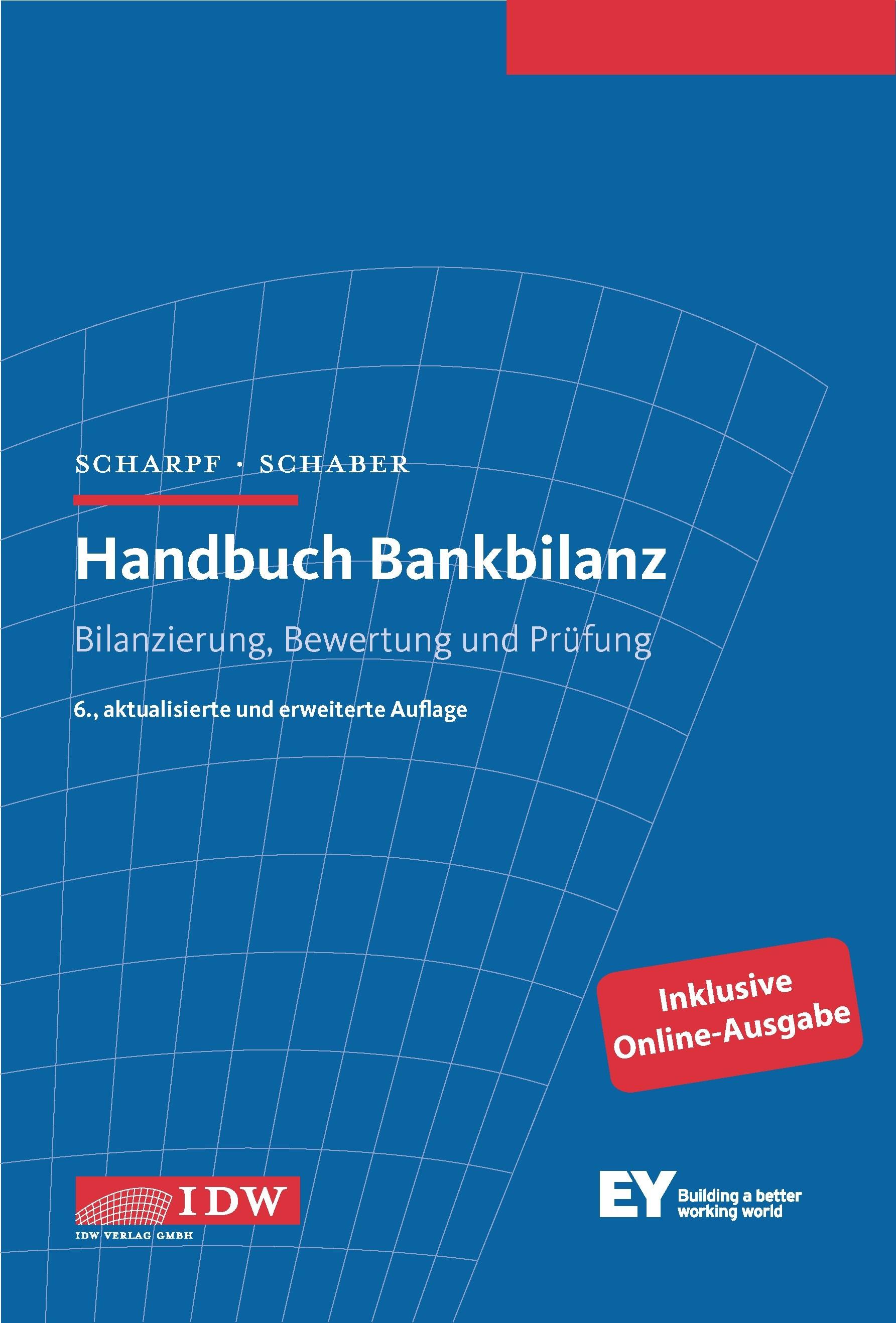 Handbuch Bankbilanz | Scharpf / Schaber | 6., aktualisierte und erweiterte Auflage, 2015 | Buch (Cover)