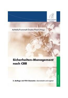 Abbildung von Achtelik / Frommelt-Drexler / Flach | Sicherheiten-Management nach CRR | 2015