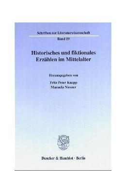 Abbildung von Knapp / Niesner | Historisches und fiktionales Erzählen im Mittelalter. | 2002 | 19